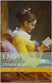 Emma (Annotated) (English Edition) von [Austen, Jane]