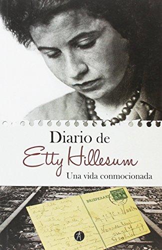 Una vida conmocionada : diario, 1941-1943 (Memoria Rota. Exilios y Heterodoxias) por Etty Hillesum