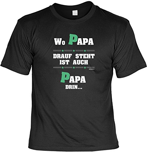 zum Vatertag Geschenk für Papa Vatertagsgeschenk Wo Papa drauf steht ist auch Papa drin T-Shirt für Papa Vatertagsgeschenk Weihnachtsgeschenk Schwarz