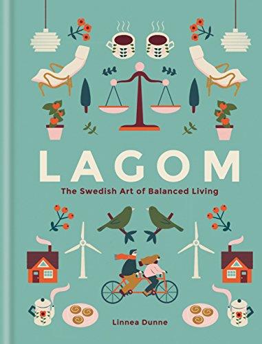 Lagom: The Swedish Art of Balanced Living (English Edition) por Linnea Dunne