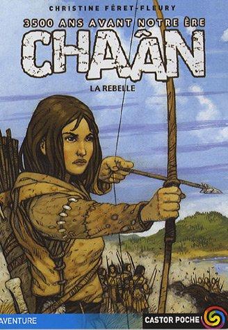 Chaân la rebelle par Christine Féret-Fleury