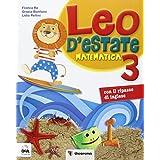 Leo d'estate. Matematica. Per la Scuola elementare: 3
