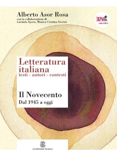 Letteratura italiana. Testi autori contesti. Per le Scuole superiori. Con espansione online: 7