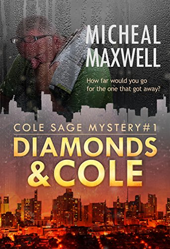ebook: Diamonds and Cole: Cole Sage Mystery #1 (Newly Revised) (A Cole Sage Mystery) (B00F1I0C40)