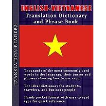 English - Vietnamese Translation Dictionary and Phrasebook (English Edition)