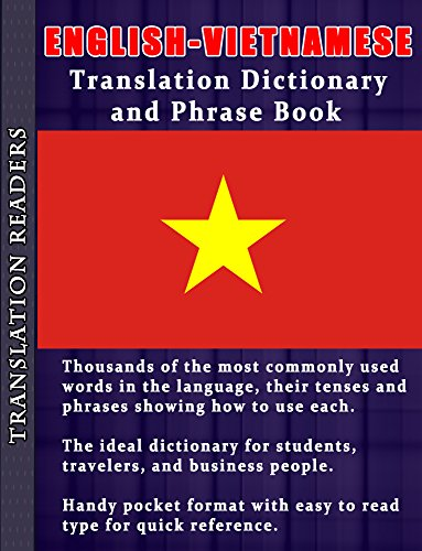 English - Vietnamese Translation Dictionary and Phrasebook (English Edition)