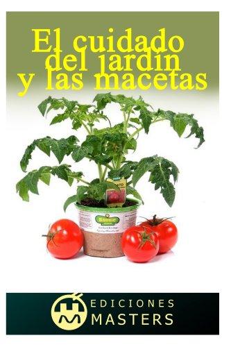 El cuidado del jardín y las macetas par  Adolfo Perez Agusti