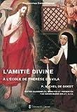 L'Amitié divine à l'école de Thérèse d'Avila