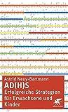 AD(H) S - erfolgreiche Strategien für Erwachsene und Kinder - Astrid Neuy-Bartmann