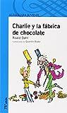 CHARLIE Y LA FABRICA DE CHOCOLATE (Proxima Parada 12 Años)