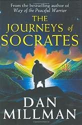 The Journeys of Socrates (Peaceful Warrior Saga) by Dan Millman (2005-04-12)