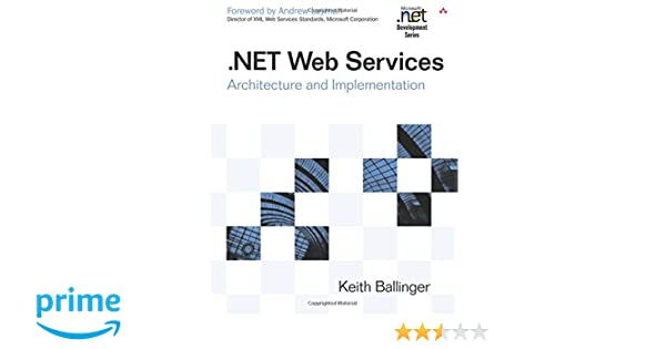 NET Web Services: Architecture and Implementation with  NET: Amazon