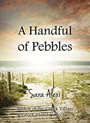A Handful of Pebbles (The Greek Village Series Book 5)