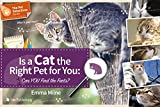 Is a Cat the Right Pet for You: Can You Find the Facts (The Pet Detectives Series)