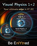 Nlytn Visual Physics I + II for IIT JEE ...