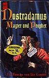 Nostradamus, Magier und Prophet - Liz Greene