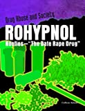 Rohypnol: Roofies -