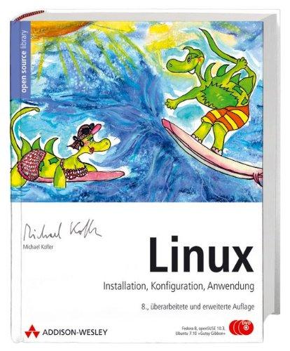 Linux, 8. Aufl., mit Fedora 7 und Ubuntu 7.04 'Feisty Fawn' auf 2 DVD-ROMs