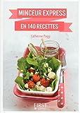 Petit livre de - Minceur express en 140 recettes (LE PETIT LIVRE)...