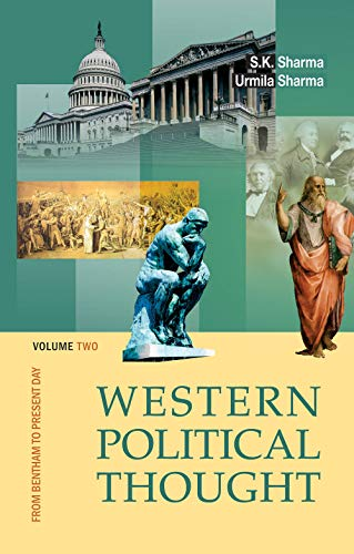 Western Political Thought: From Bentham to Present Day: Vol. 2
