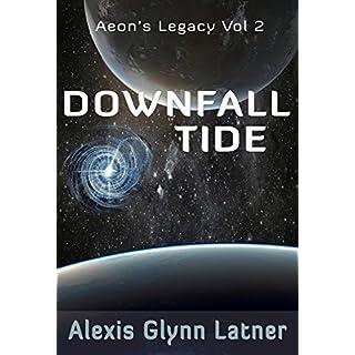 Downfall Tide (Aeon's Legacy Book 2)
