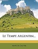 Le Tempe Argentin...