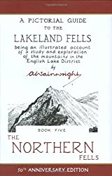 The Wainwright Anniversary: The Northern Fells (Anniversary Edition): 5 (Pictorial Guides to the Lakeland Fells)