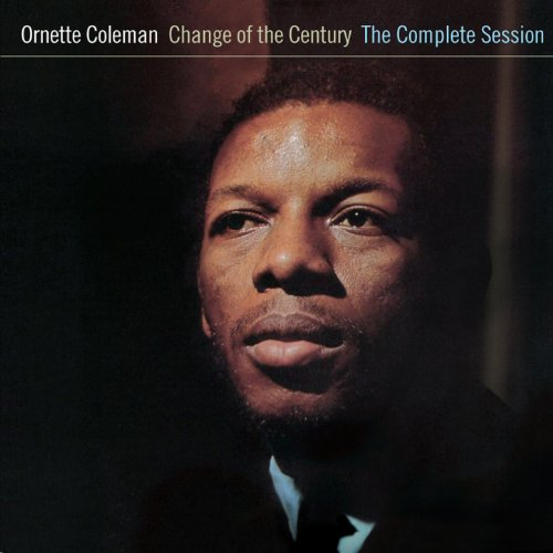 Change of the Century: The Complete Session (with Don Cherry & Charlie Haden) [Bonus Track Version]