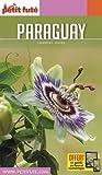 Guide Paraguay 2016 Petit Futé