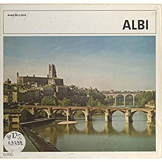 Albi: Tarn, 81 (French Edition)