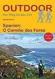 Spanien: O Camiño dos Faros (Der Weg ist das Ziel) - Carina Harrer
