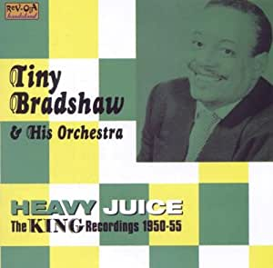 Heavy Juice : The King Recordings (1950-1955) [Import anglais]