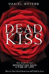 DEAD KISS: Generation Dead & Kiss of Life bind-up