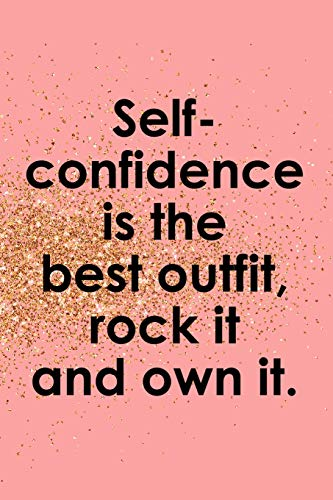 Self Confidence Is The Best Outfit, Rock It And Own It: Blank Lined Notebook Journal Diary Composition Notepad 120 Pages 6x9 Paperback ( Fashion ) Gold And Pink