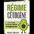Régime Cétogène: Fini le blabla, la fin des régimes magiques