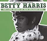 Songtexte von Betty Harris - The Lost Queen Of New Orleans Soul