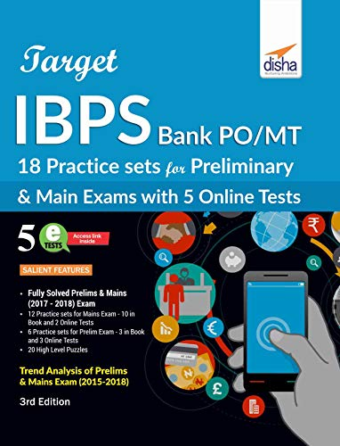 Target IBPS Bank PO/ MT 18 Practice Sets for Preliminary & Main Exam with 5 Online Tests 3rd Edition