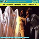 Two Bad DJ by Clint Eastwood (2001-05-02)
