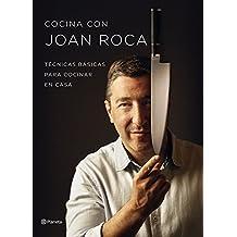 Cocina con Joan Roca: Técnicas básicas para cocinar en casa