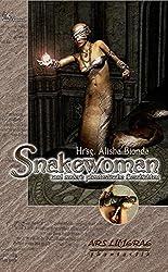 Snakewoman: Und andere phantastische Geschichten (ARS LITTERAE)