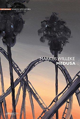 Markus Willeke. Medusa. Ediz. illustrata por Gianluca Ranzi