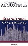 Bekenntnisse - Confessiones - Aurelius Augustinus