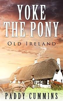 Yoke the Pony by [Cummins, Paddy]
