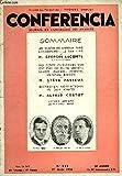 CONFERENCIA 30e ANNEE N°16 - LES VISAGES DE L'AMOUR DANS SHAKESPEARE : LE ROI LEAR par M. GEORGES LECOMTE, de l'Académie française, MES PETITS CAMARADES QUI ONT PLUS OU MOINS GRANDI : SAVOIR, PAGNOL, ACHARD, SALACROU, JEANSON