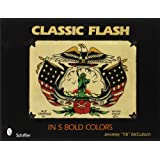 Classic Flash in 5 Bold Colors