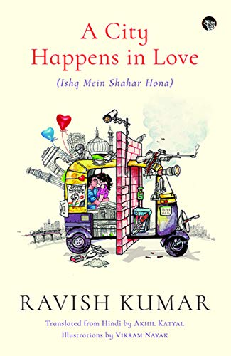A City Happens in Love (Ishq Mein Shahar Hona)