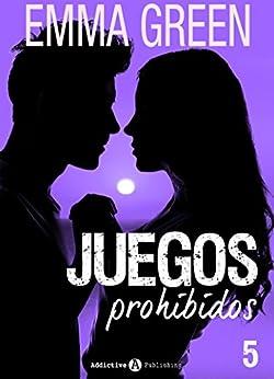 Juegos Prohibidos - 5 (Spanish Edition) par [Green, Emma]
