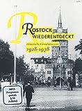Rostock wiederentdeckt 1928 - 1978 - Historische Filmschätze