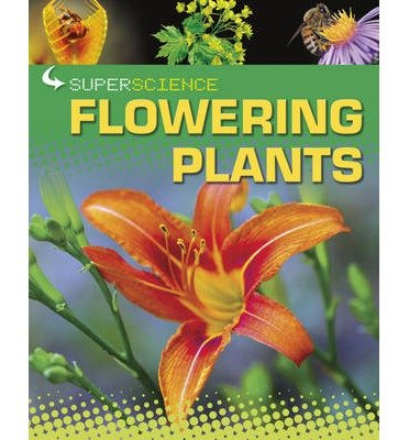 [(Flowering Plants)] [ By (author) Rob Colson ] [October, 2013]