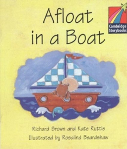 CS1: Afloat in a Boat ELT Edition (Cambridge Storybooks)